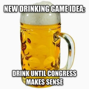 drink until congress makes sense