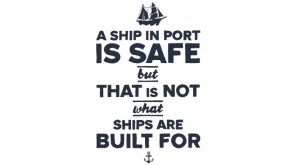 a ship in a safe port