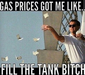 Gas Prices got me like