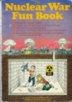 The Nuclear War Fun Book
