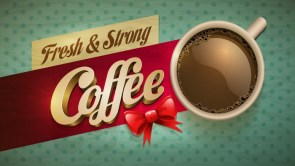 Coffee – Fresh and Strong
