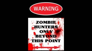 Zombie huners only
