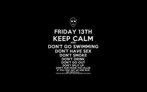 Keep Calm Friday 13th