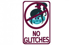 No Glitches