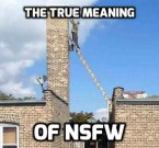 the true meaning of NSFW