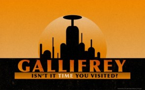 Gallifrey – Time you Visited