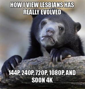 How I view lesbians