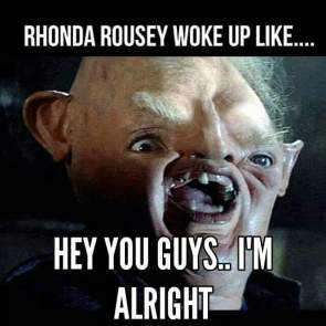 Rhonda Rousey Woke Up Like