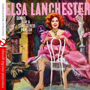 Elsa Lanchester – Songs For A Shuttered Parlor