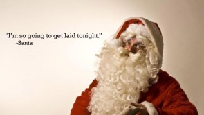 Santa is going to get laid tonight