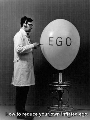 EGO…Everyone's Got One