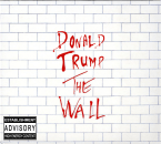 Donald Trump – The Wall