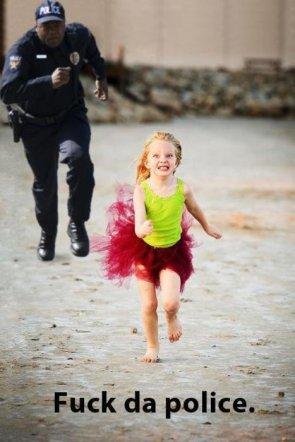 Fuck da police in a tutu