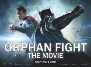 Orphan Fight – The Movie