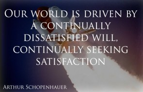 continually dissatisfied will