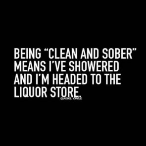 being clean and sober