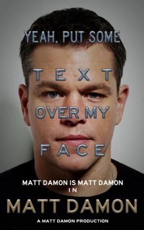 Matt Damon Movie Poster