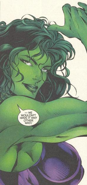 She Hulk wouldn't have it any other way