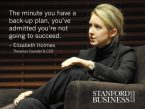 Elizabeth Holmes on backup plans
