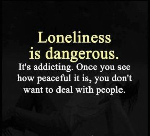 Loneliness is dangerous
