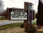 Libraries – because not everything on the internet is true