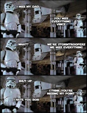 Storm Trooper Misses His Dad