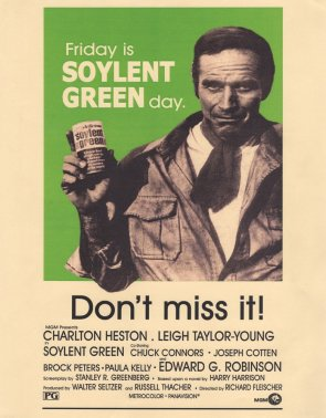Friday is SOYLENT GREEN day.