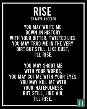 Rise by Maya Angelou