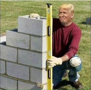 Trump begins building is wall