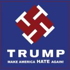 Trump – make america HATE again