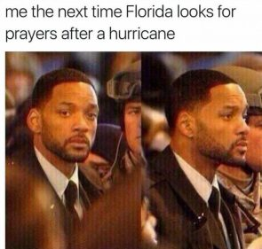 The Next Time Florida Looks For Prayers…