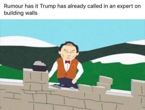 trump has already called in an expert on building walls
