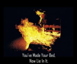 Now Lie In It.