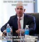 TWF you're Jeff Bezos