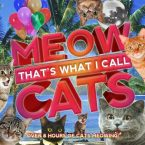meow that's what I call cats
