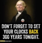 Don't forget to set your clocks 300 years back tonight