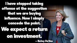 Betsy DeVos bought her position