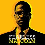 Fearless Malcom