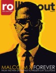 Rolling out Magazine featuring malcom x