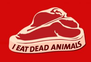 I eat dead animals