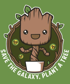 save the galaxy, plant a tree