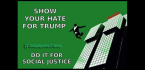 show your hate for Trump
