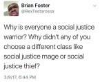 why is everyone a social justice warrior