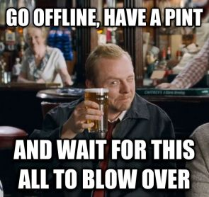Go Offline, have a pint