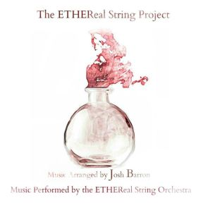 The Etheral String Project