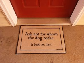 ask not for whom the dhog barks