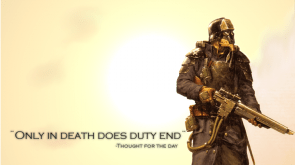 only in death does duty end