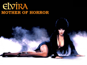 Elvira – Mother of Horror