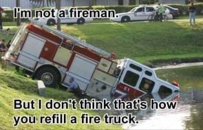 I'm not a fireman