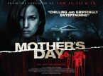 Mother's Day from the director of Saw II, III and IV